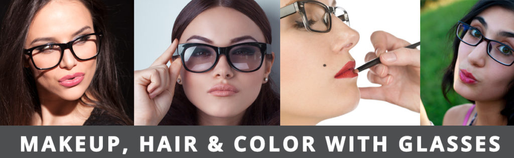 Makeup, hair and color with glasses